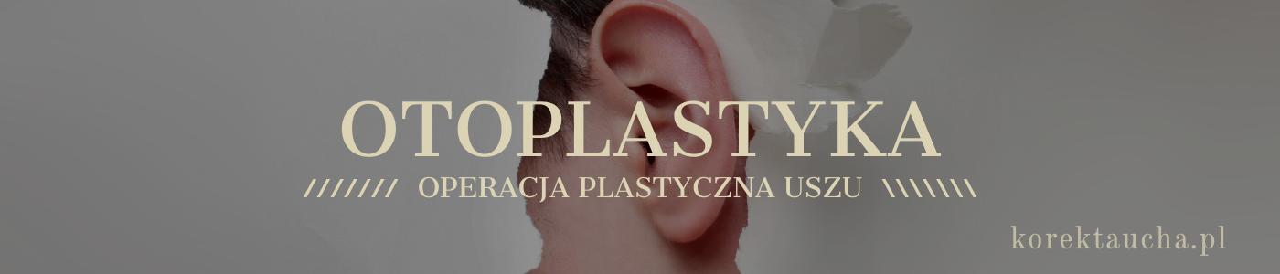 Otoplastyka - korekta odstających uszu